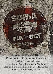 """Cartel que anunciaba la presentación del libro de Antón Saavedra: """"VILLAMOCHO: LA CORRUPCION EN EL SINDICALISMO MINERO""""."""